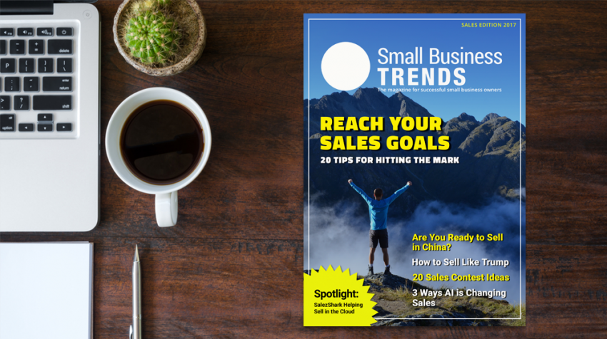 Gather Your Sales Team — The Latest Edition of Small Business Trends Magazine Available Today (FREE DOWNLOAD)