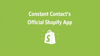 Constant Contact App for Shopify Launched