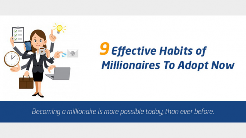 9 Habits of Millionaires Any Entrepreneur Can Adopt (INFOGRAPHIC)