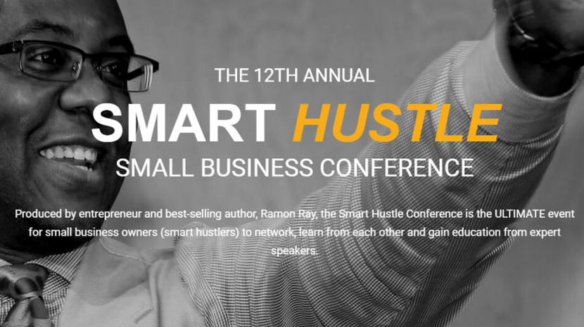 Smart Hustle Small Business Conference Can Help You Grow as an Entrepreneur
