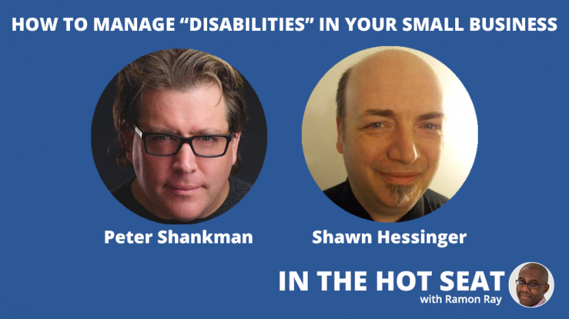 """How to Manage """"Disabilities"""" in Your Small Business -- The Benefits of ADHD With Peter Shankman"""
