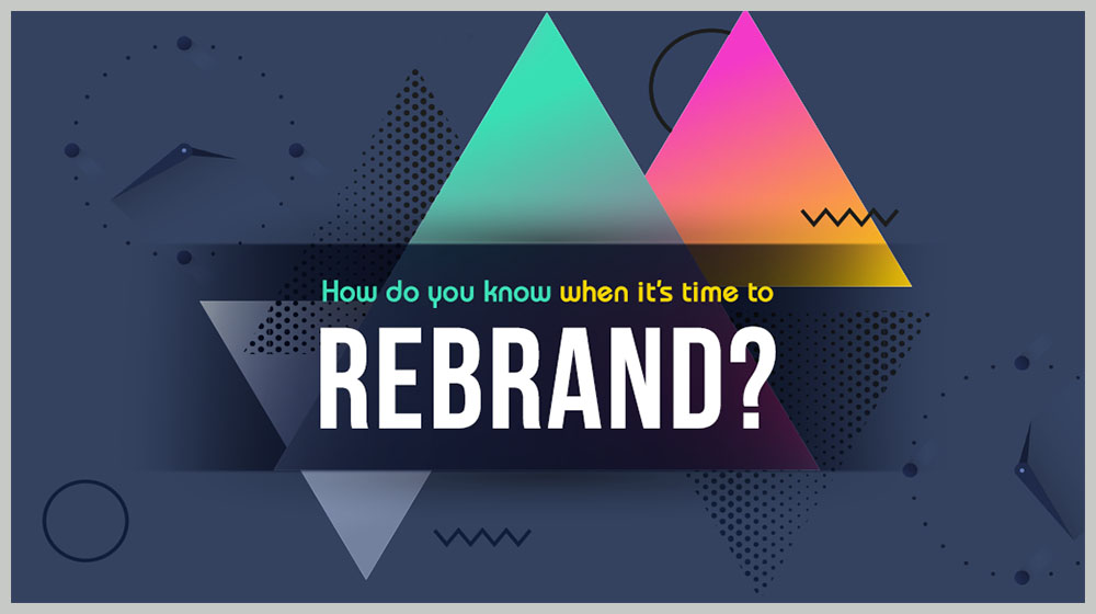 7 Reasons to Change Your Company Brand (INFOGRAPHIC)