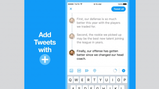 It is Now Easier to Fire off a Tweet Storm and Spot Twitter Threads