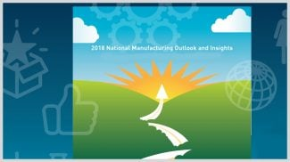 2018 National Manufacturing Outlook Survey: 81% of Manufacturing Companies Are Expecting Growth