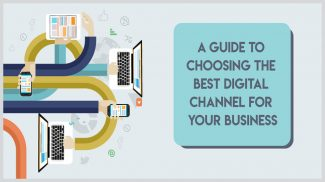 How to Choose a Digital Marketing Channel for Your Small Business