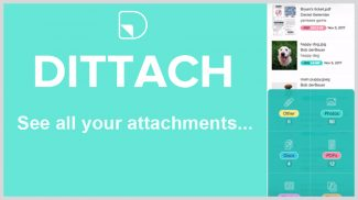 Dittach Finds, Manages, and Lets You View All Gmail Attachments