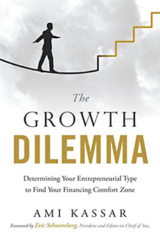 Looking to Fund Your Business? Read The Growth Dilemma For Intuitive Insights