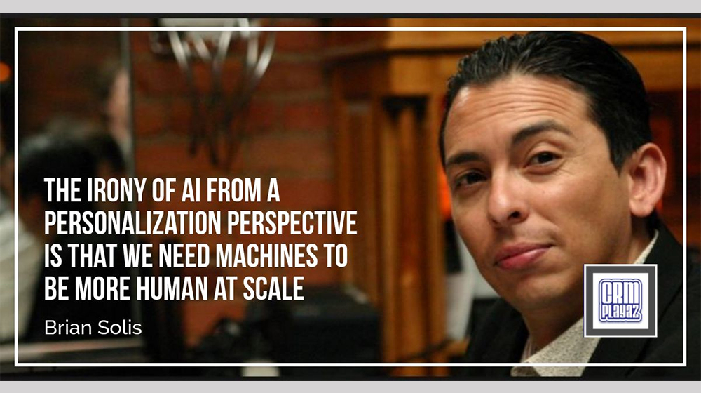 Brian Solis of Altimeter Group: Personalization at Scale - The Irony of Needing Machines to Be More Human at Scale