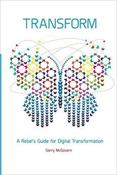 Transform - A Rebel's Guide for Digital Transformation