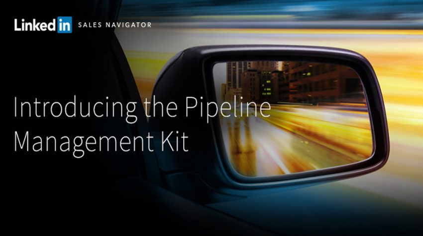 LinkedIn Pipeline Management Kit Launched for Your Sales Team