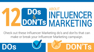 Dos and Do Nots of Influencer Marketing Campaigns for Your Small Business (INFOGRAPHIC)