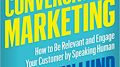 Speak Human, Engage Customers with Conversation Marketing