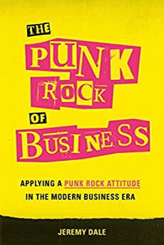 The Punk Rock of Business is the Ultimate Way to Differentiate
