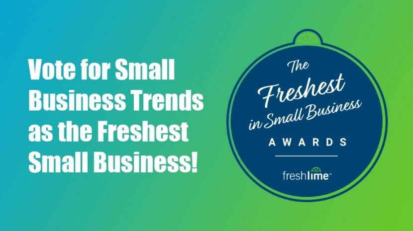 Think Small Business Trends Rocks? Vote for Us as The Freshest in Small Business!