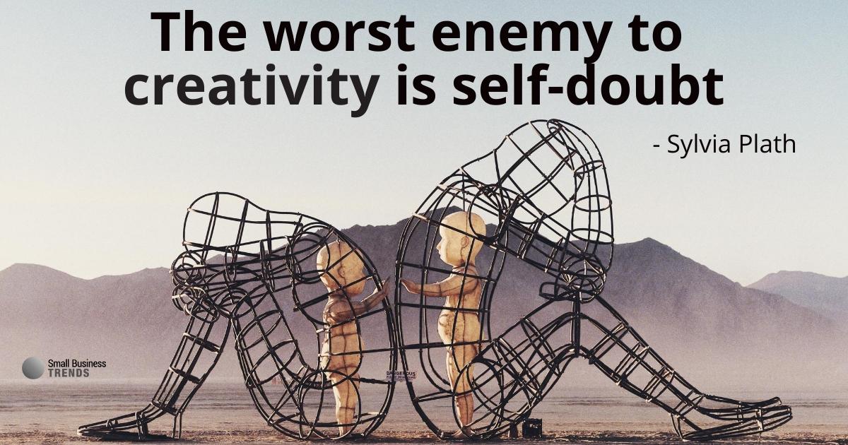 creativity self doubt sylvia plath