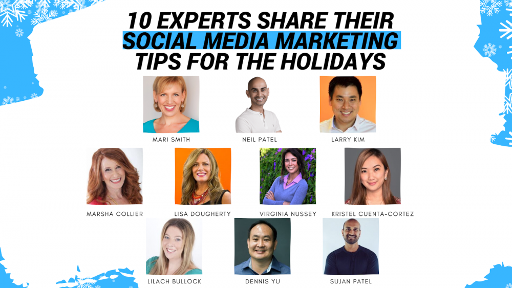 10 Tips for Holiday Marketing from Larry Kim, Neil Patel and More