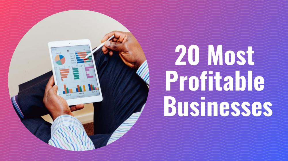 most profitable businesses