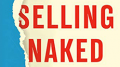 Selling Naked - A Revolutionary Approach to Launching Your Brand Online