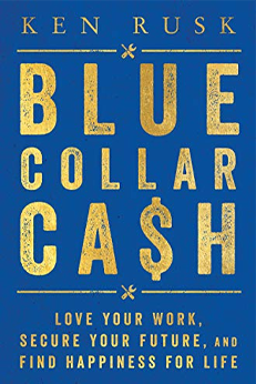 blue collar cash book by ken rusk