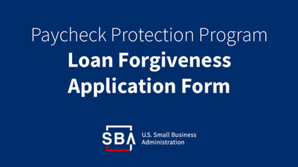 SBA and Treasury Dept. Unveil Simpler PPP Loan Forgiveness Process 3