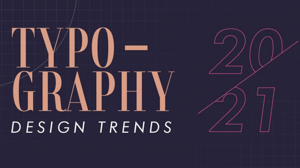 Typography Design Trends for 2021