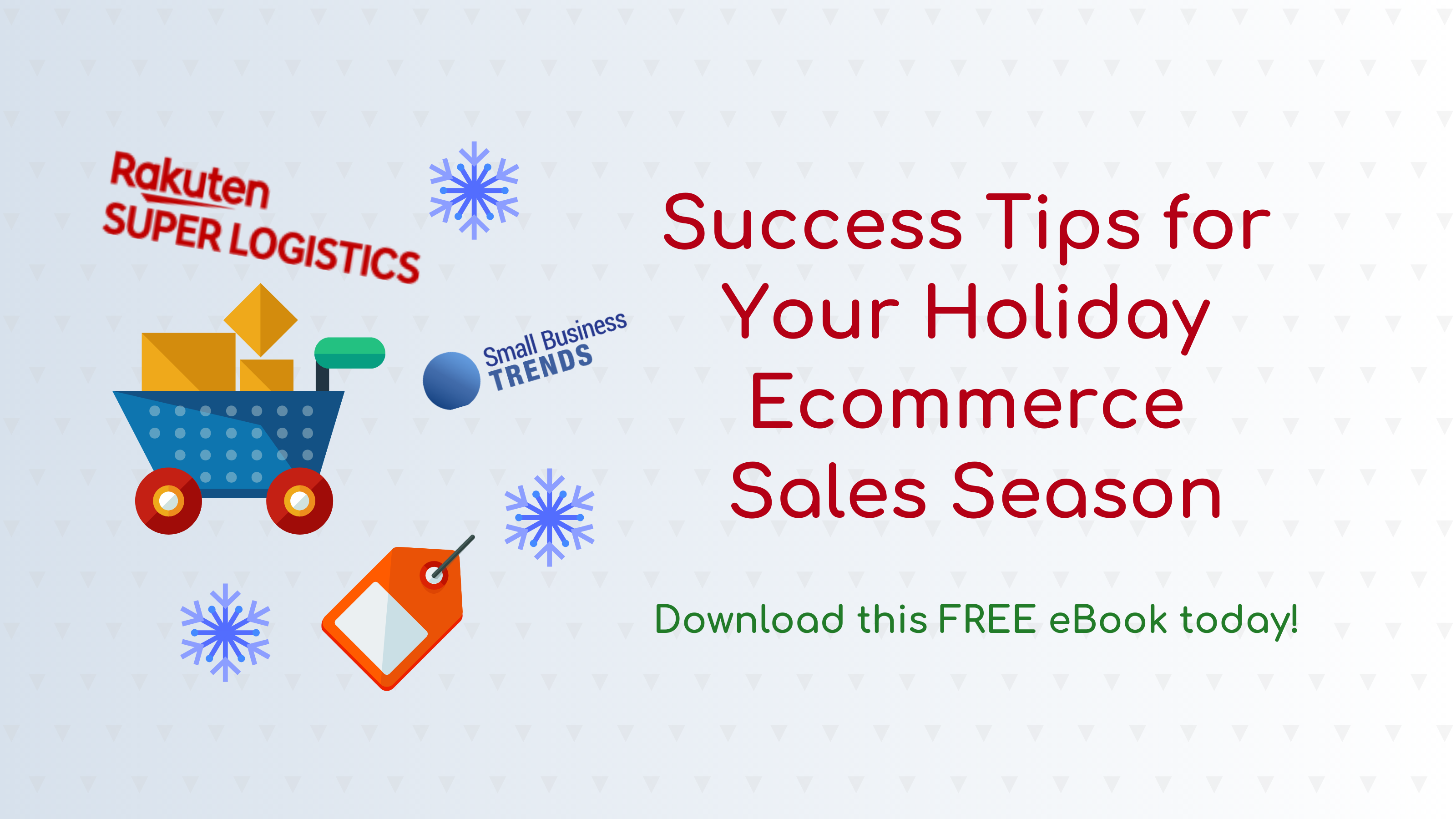 Free eBook: Success Tips for Your Holiday Ecommerce Season
